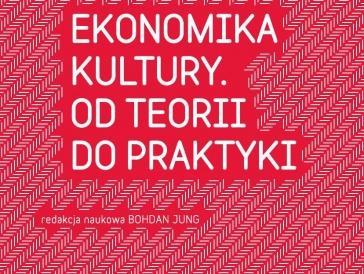 """Międzynarodowa Konferencja """"Ekonomika Kultury – od teorii do praktyki"""" (29.11.2010)"""