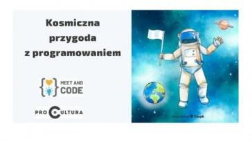 Kosmiczna przygoda z programowaniem w ramach Meet and Code 2018!